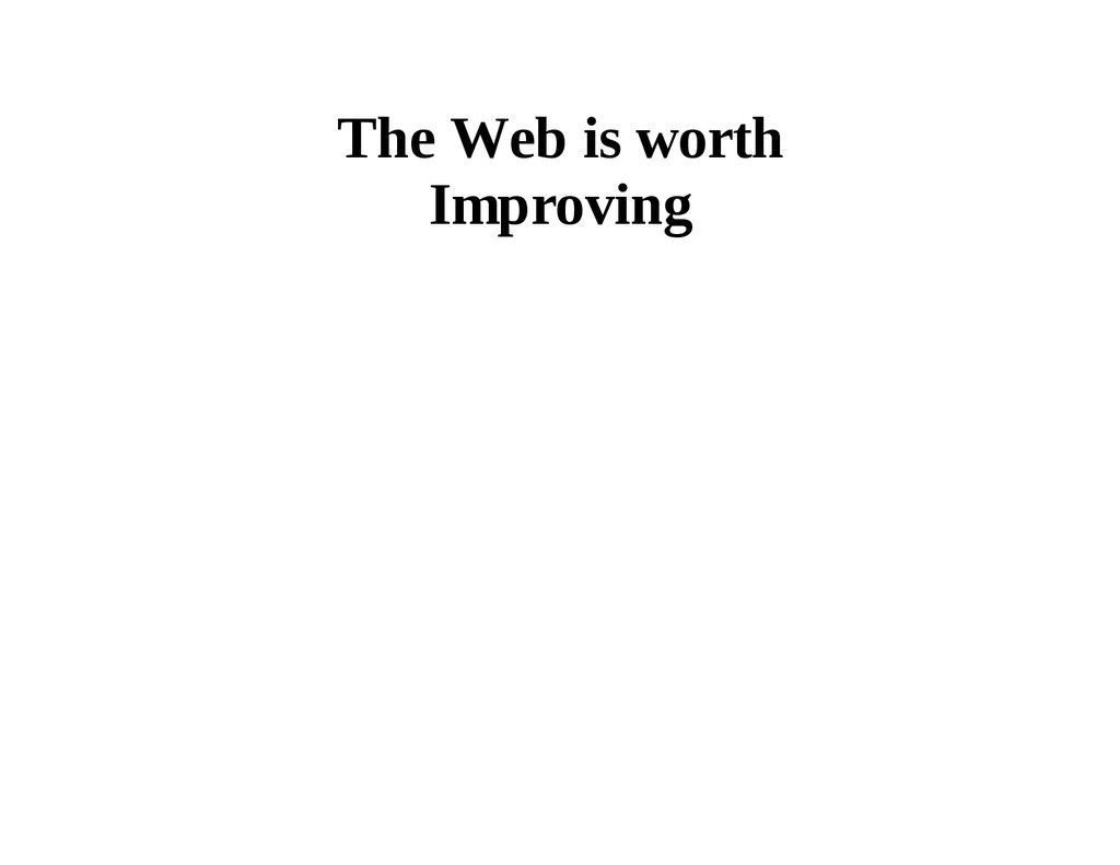 The Web is worth Improving