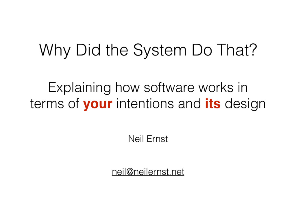 Why Did the System Do That? Explaining how soft...