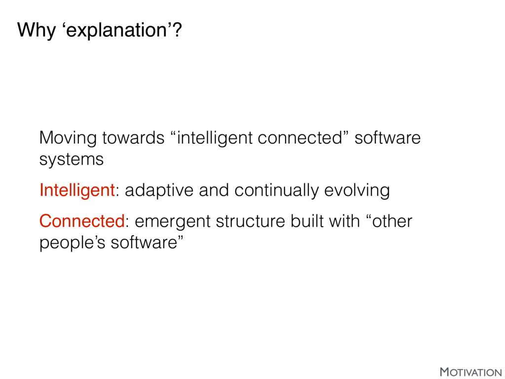 "Why 'explanation'? Moving towards ""intelligent ..."