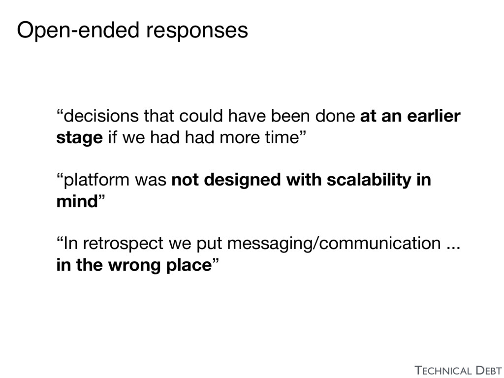 """Open-ended responses """"decisions that could have..."""