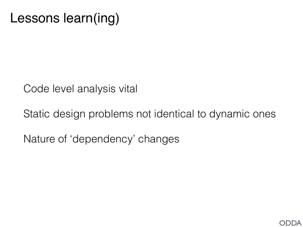 Lessons learn(ing) Code level analysis vital St...