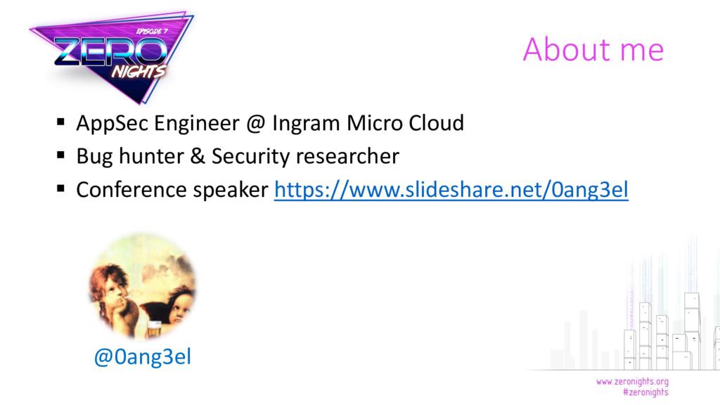  AppSec Engineer @ Ingram Micro Cloud  Bug hu...