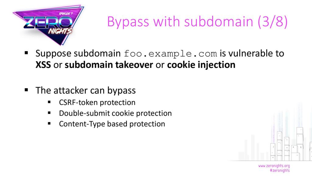  Suppose subdomain foo.example.com is vulnerab...