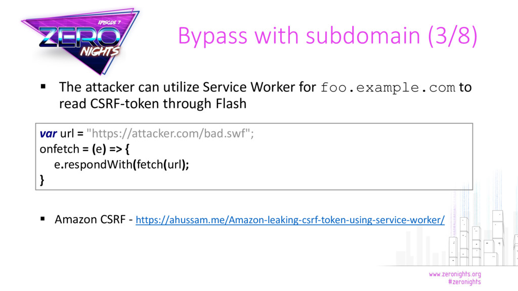  The attacker can utilize Service Worker for f...