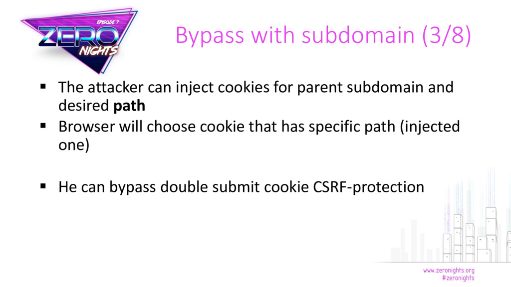  The attacker can inject cookies for parent su...