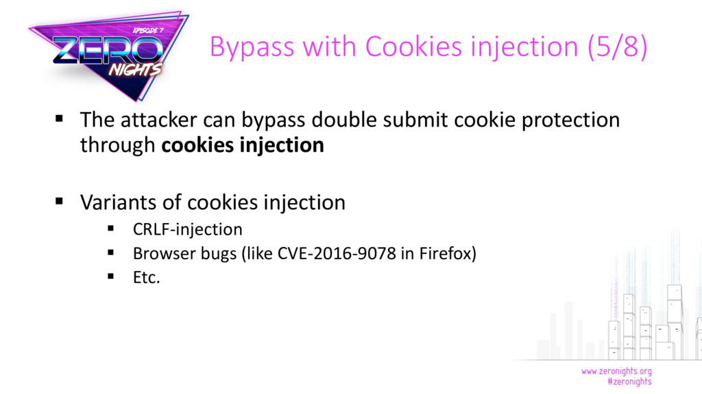  The attacker can bypass double submit cookie ...