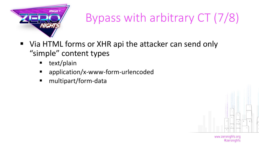 Via HTML forms or XHR api the attacker can se...