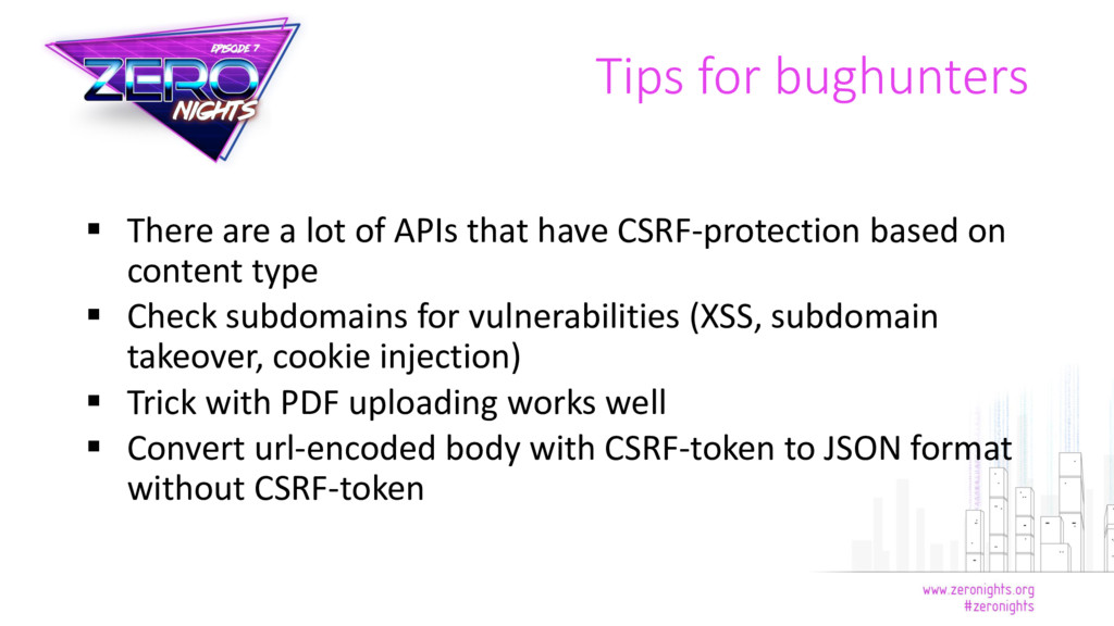 Tips for bughunters  There are a lot of APIs t...