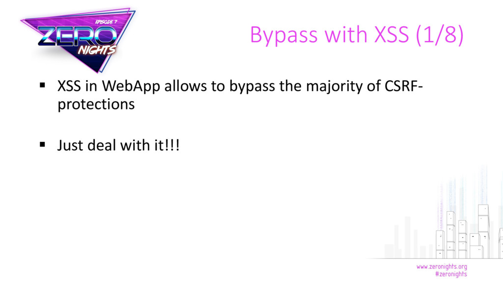  XSS in WebApp allows to bypass the majority o...