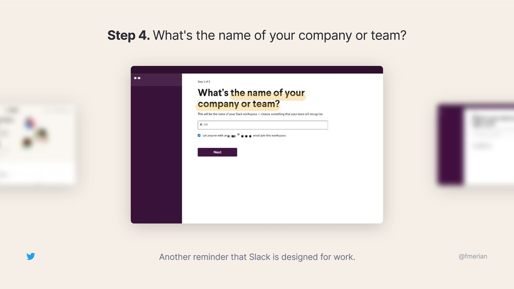 Step 4. What's the name of your company or team...