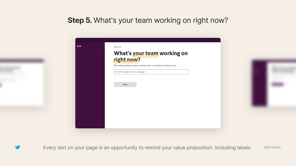 Step 5. What's your team working on right now? ...