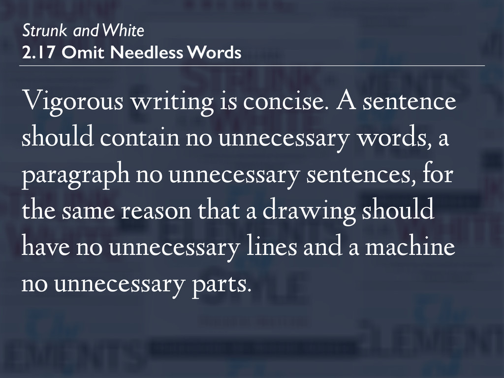 Strunk and White 2.17 Omit Needless Words Vigor...