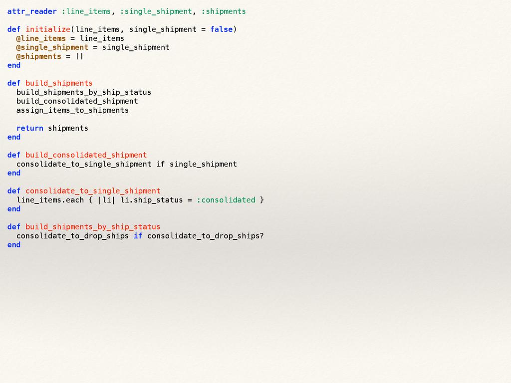 attr_reader :line_items, :single_shipment, :shi...