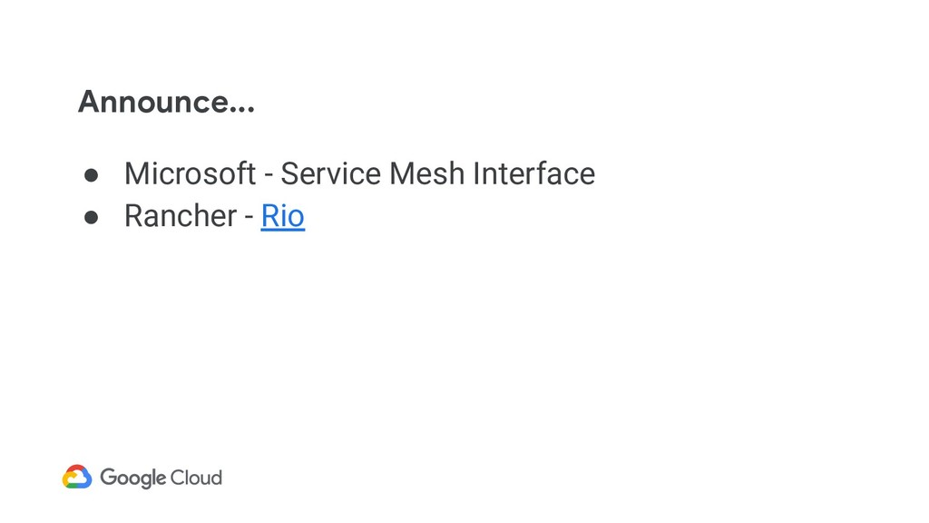 Announce... ● Microsoft - Service Mesh Interfac...