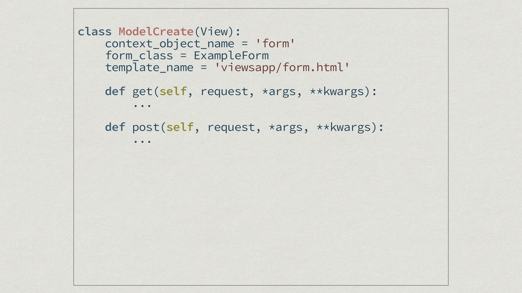 class ModelCreate(View): context_object_name = ...