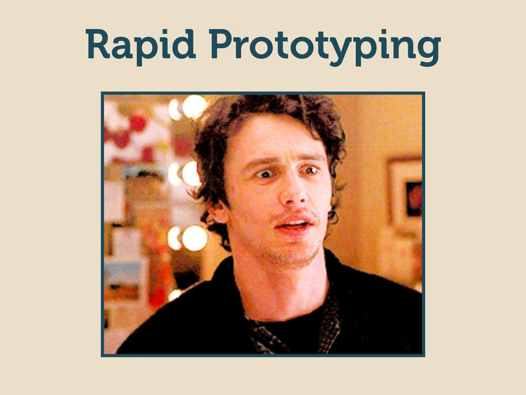 Rapid Prototyping