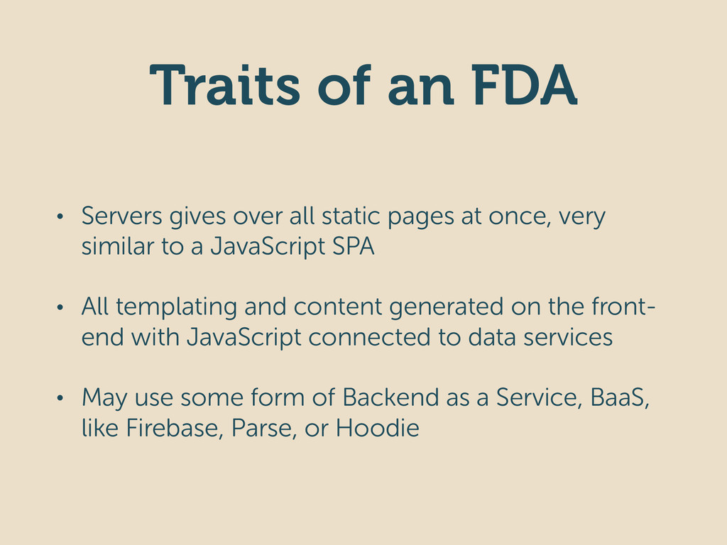 Traits of an FDA • Servers gives over all stati...
