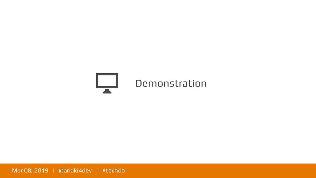 Mar 08, 2019 | @ariaki4dev | #techdo Demonstrat...