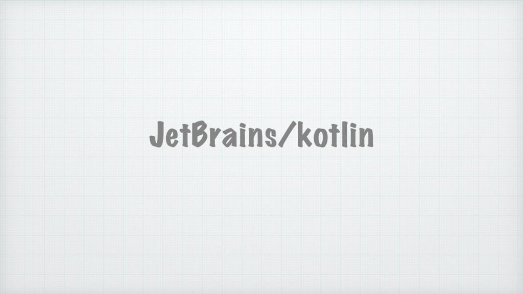 JetBrains/kotlin