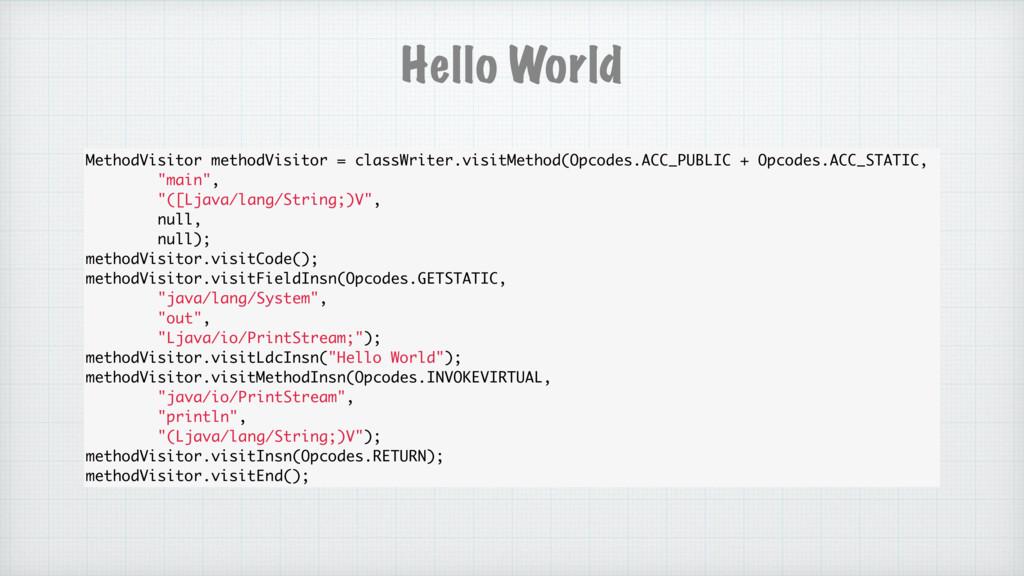 MethodVisitor methodVisitor = classWriter.visit...