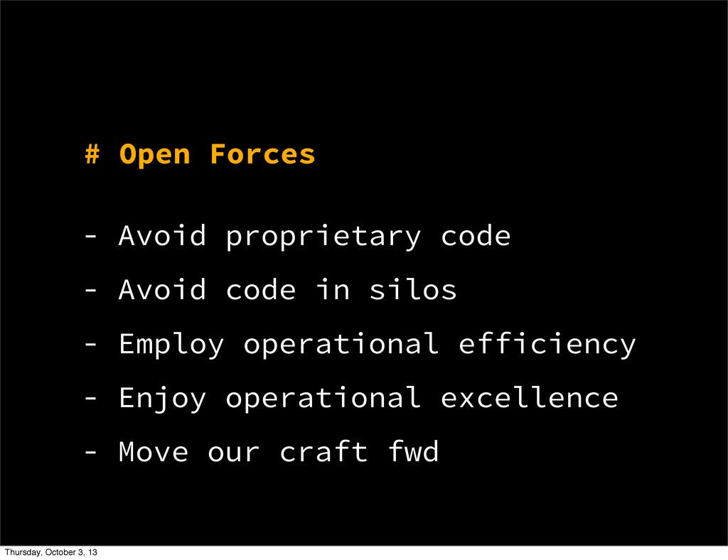 # Open Forces - Avoid proprietary code - Avoid ...