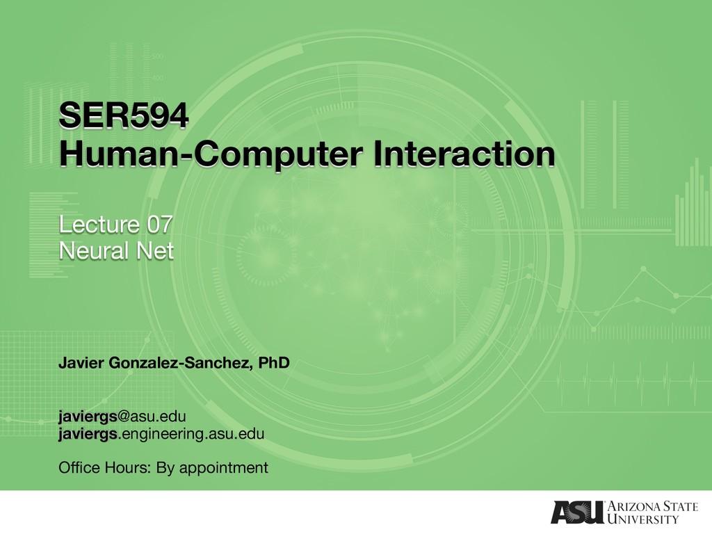 SER594 Human-Computer Interaction Lecture 07 Ne...