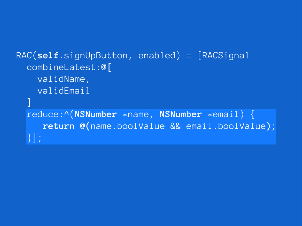 reduce:^(NSNumber *name, NSNumber *email) { ret...