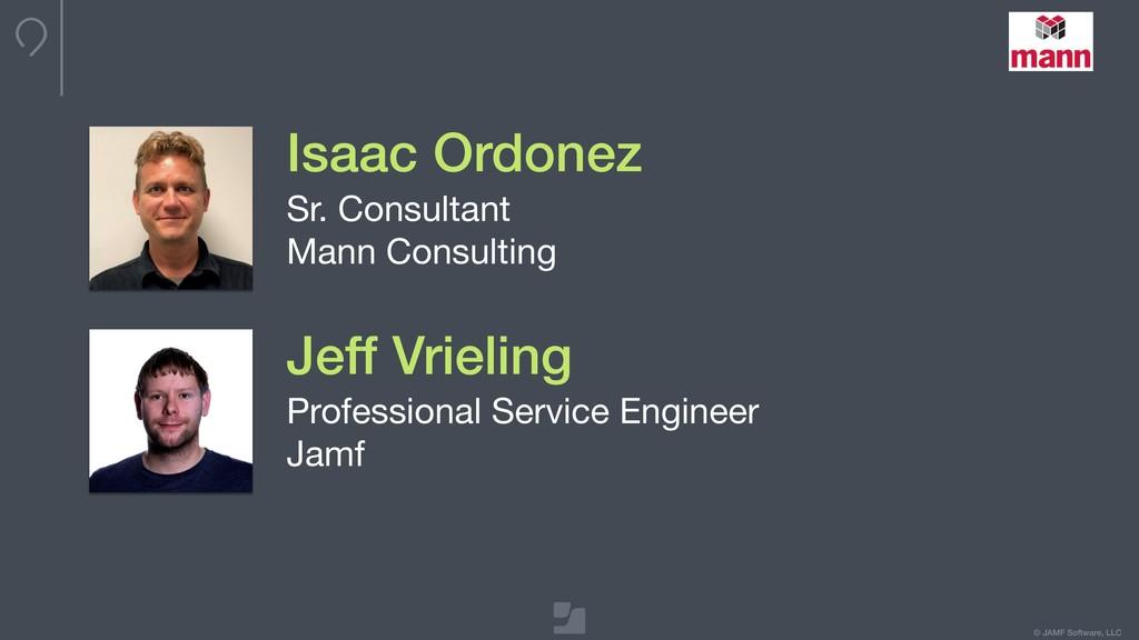© JAMF Software, LLC Isaac Ordonez Sr. Consulta...