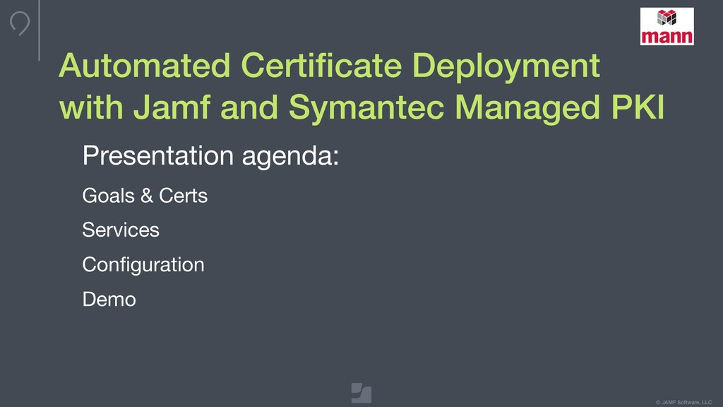 © JAMF Software, LLC Automated Certificate Deplo...