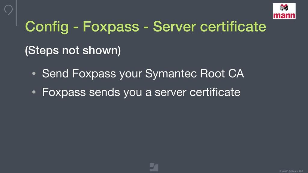 © JAMF Software, LLC Config - Foxpass - Server c...