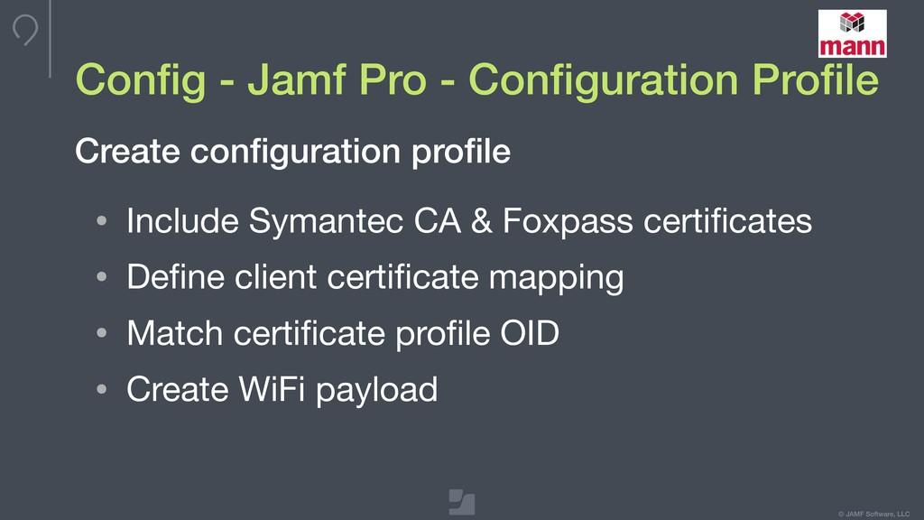 © JAMF Software, LLC Config - Jamf Pro - Configur...