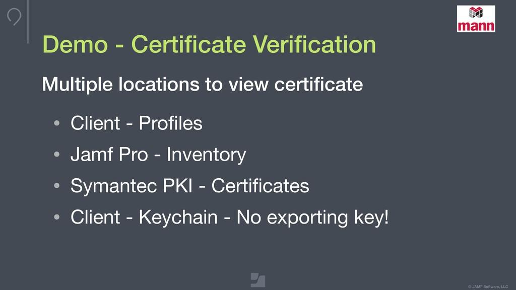 © JAMF Software, LLC Demo - Certificate Verificat...