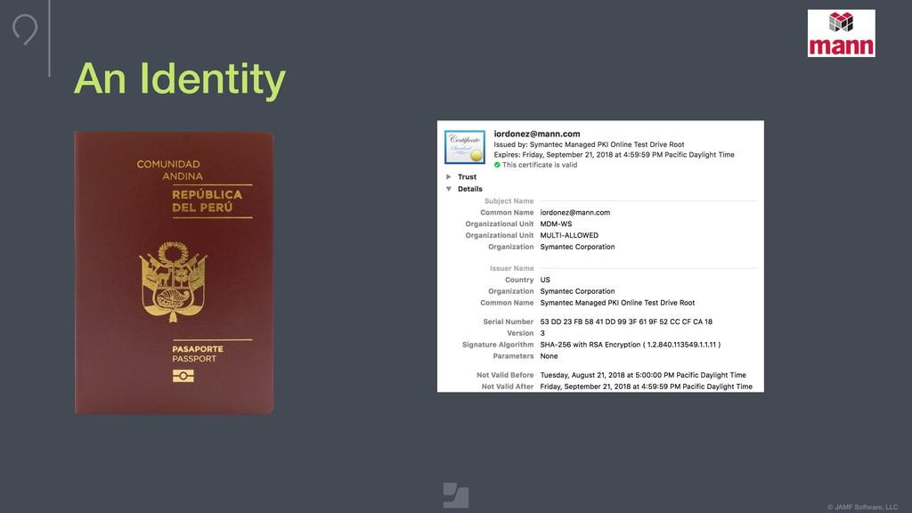 © JAMF Software, LLC An Identity
