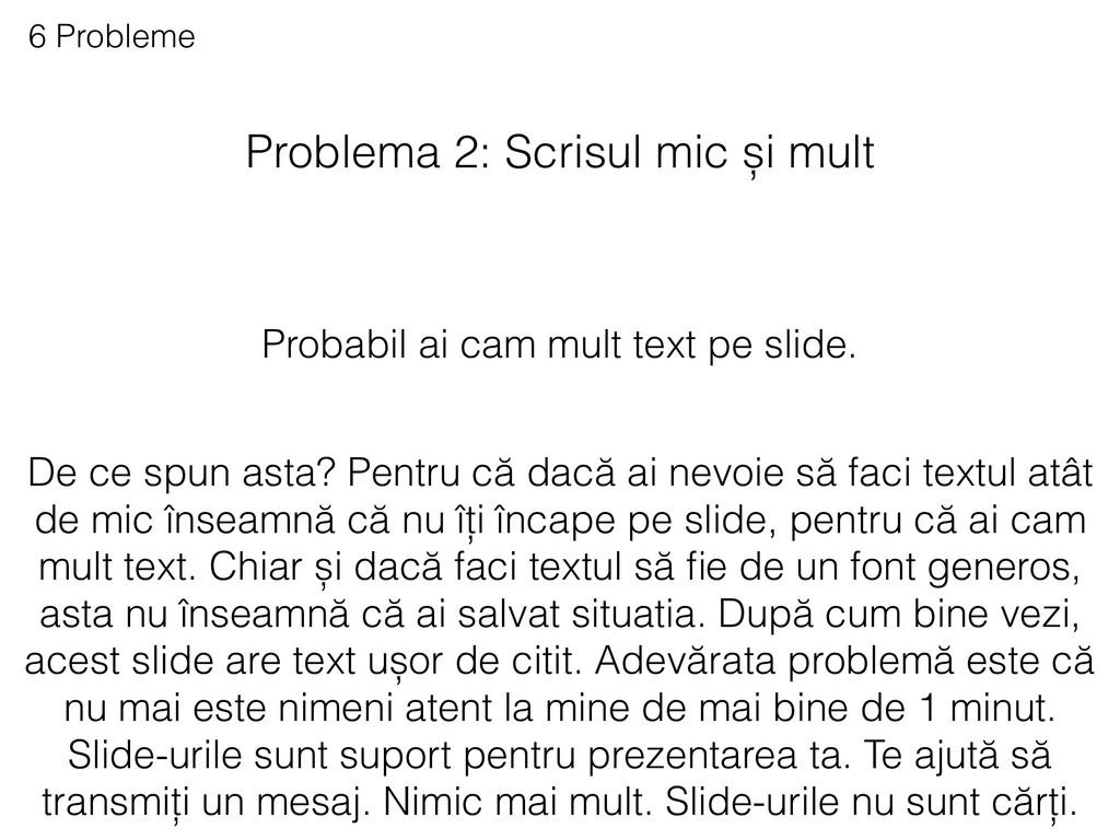 Problema 2: Scrisul mic și mult 6 Probleme Prob...