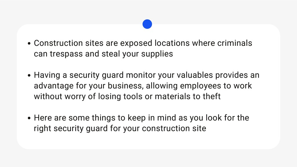 Construction sites are exposed locations where ...