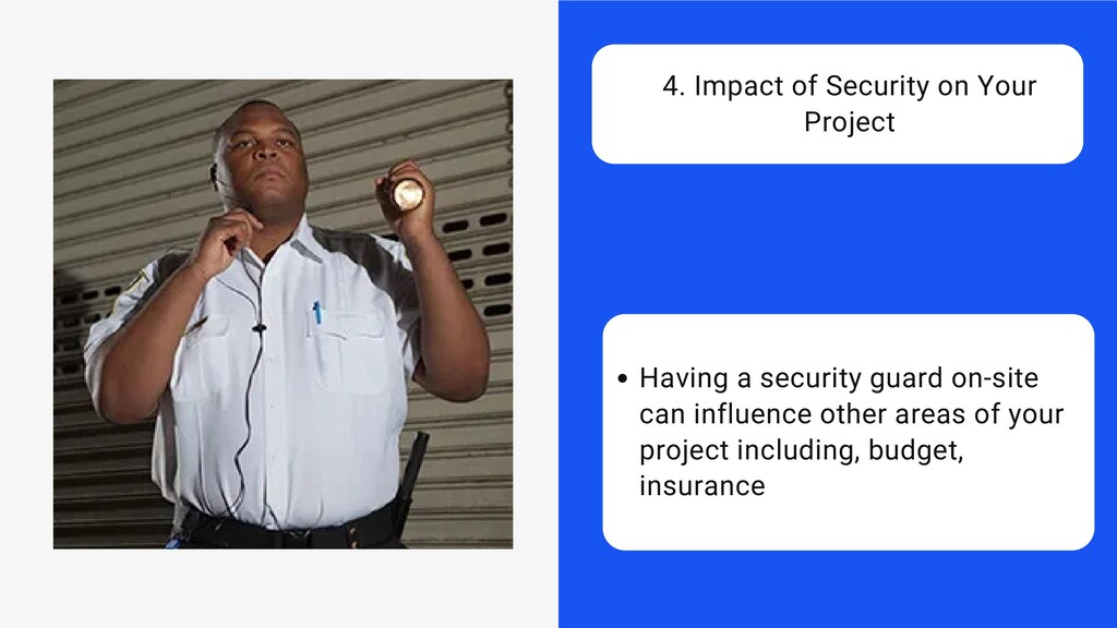 Having a security guard on-site can influence o...
