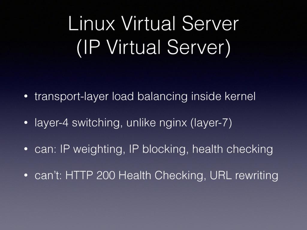 Linux Virtual Server (IP Virtual Server) • tra...