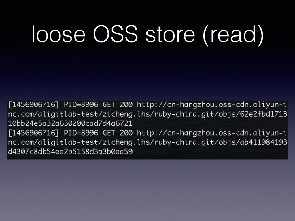 loose OSS store (read)