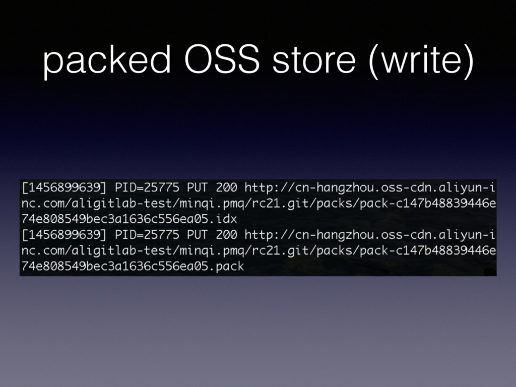 packed OSS store (write)