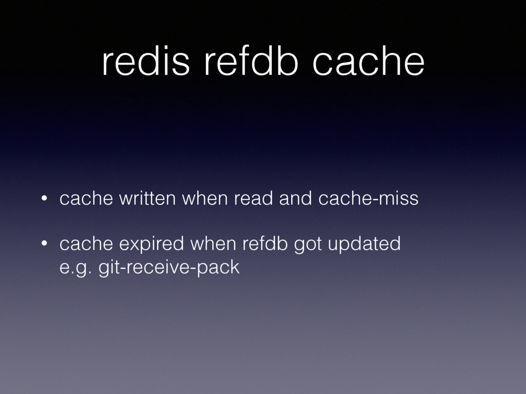 redis refdb cache • cache written when read and...