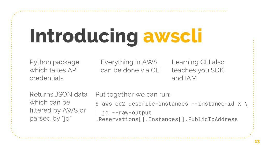 Introducing awscli 13 Python package which take...