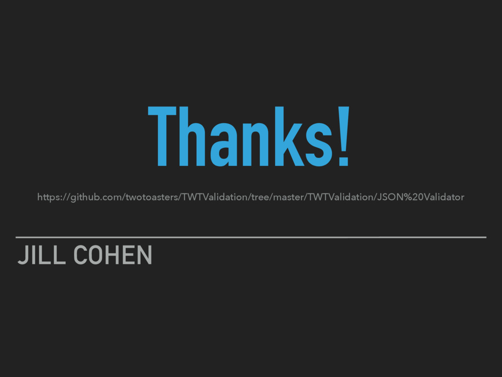 Thanks! JILL COHEN https://github.com/twotoaste...