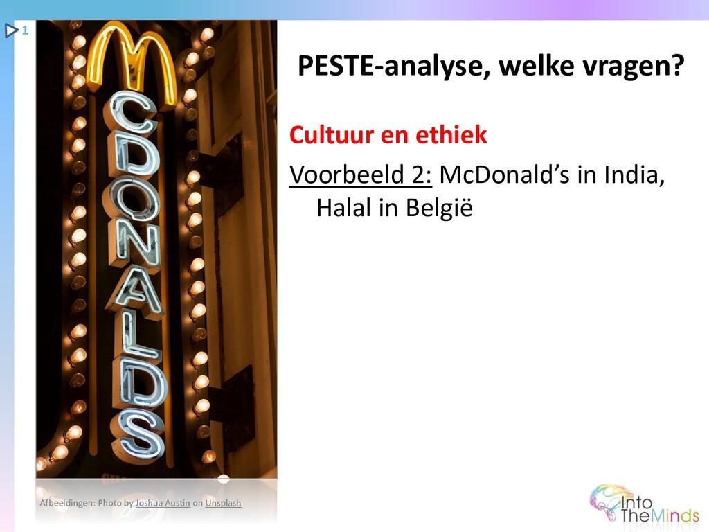 Cultuur en ethiek Voorbeeld 2: McDonald's in In...
