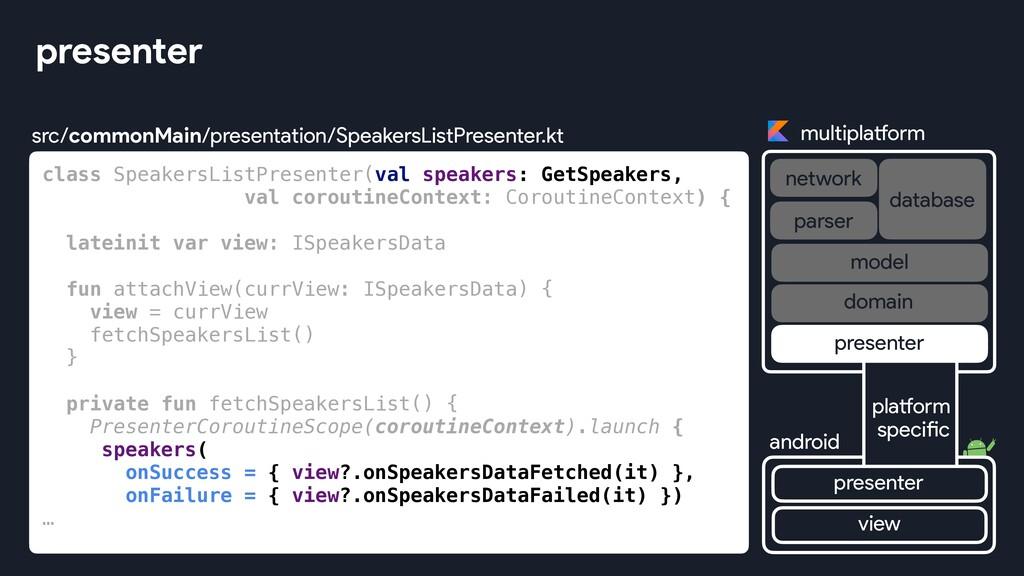 class SpeakersListPresenter(val speakers: GetSp...