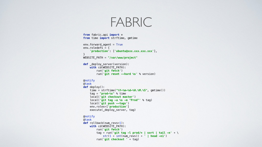 FABRIC from fabric.api import * from time impo...