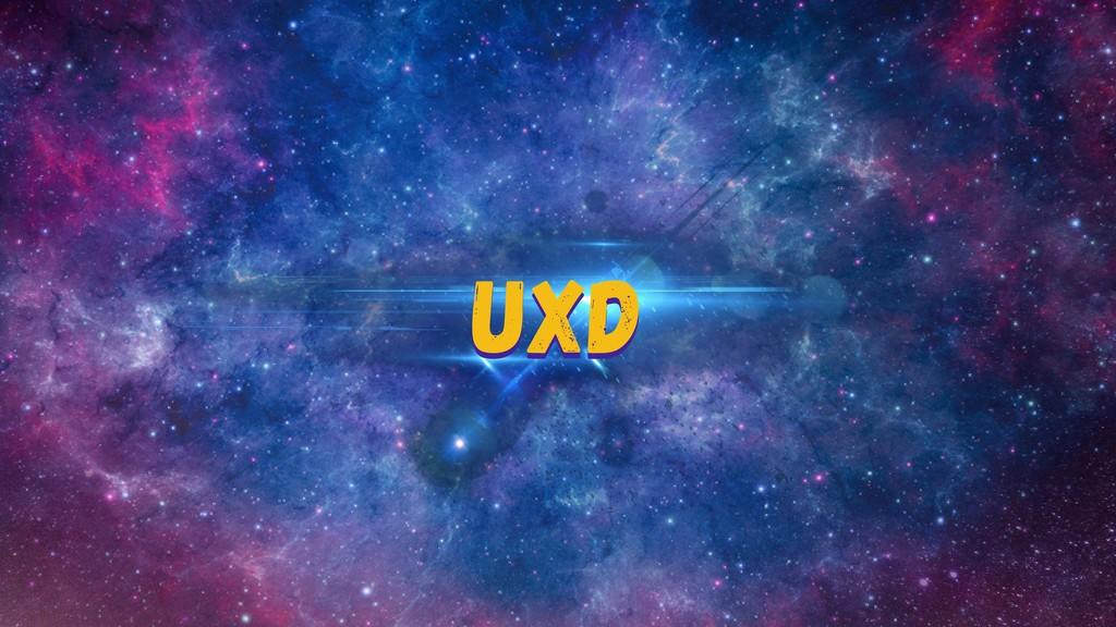 UXD UXD