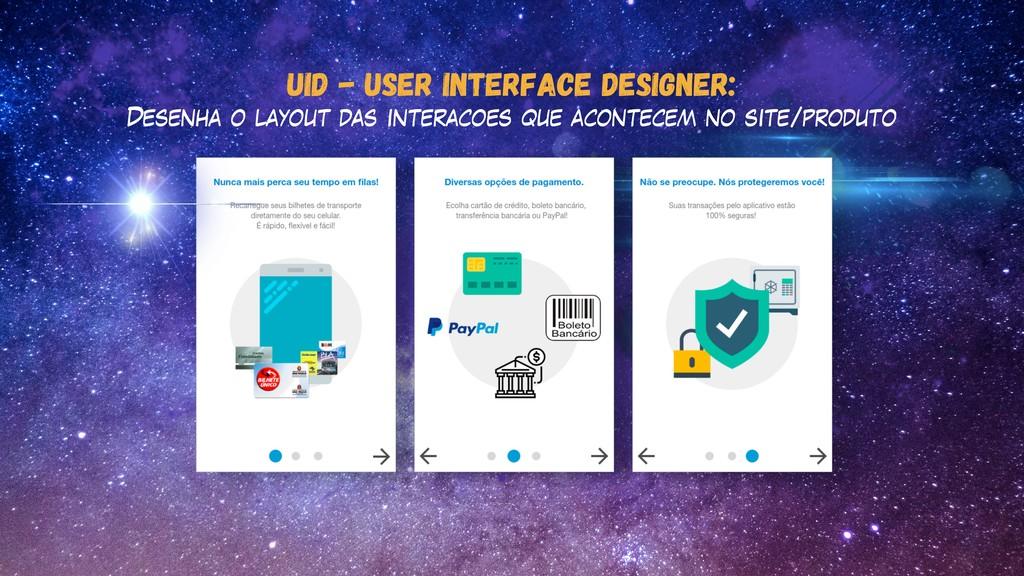 UID - User interface designer: Desenha o layout...