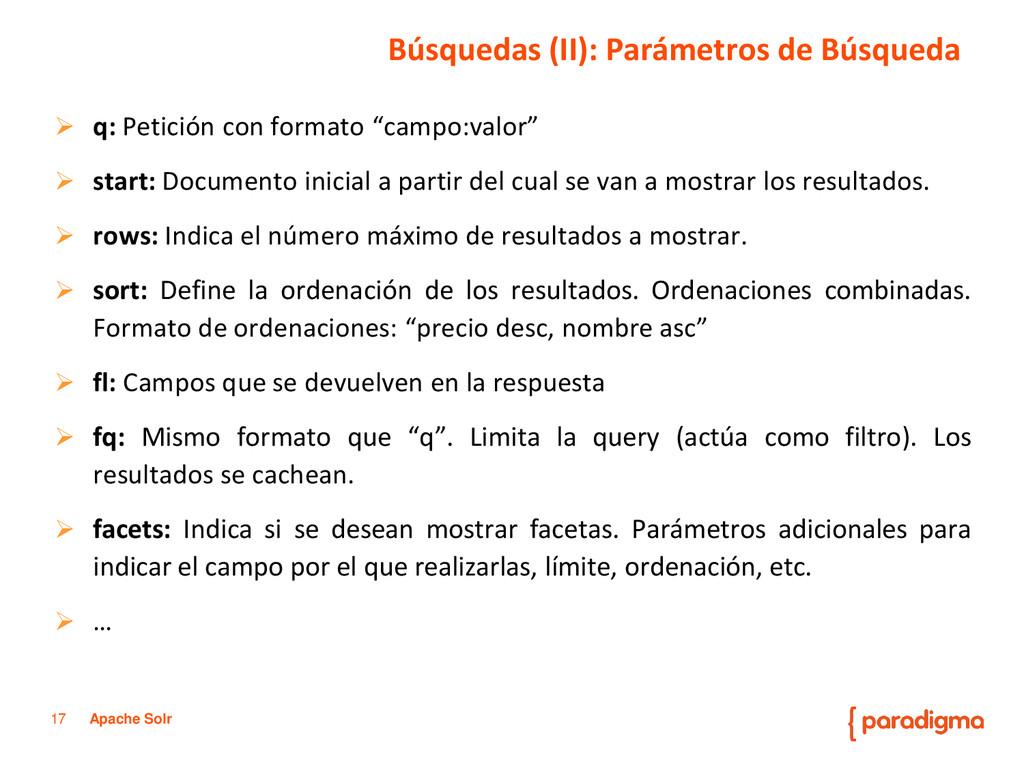 """17 Apache Solr  q: Petición con formato """"campo..."""