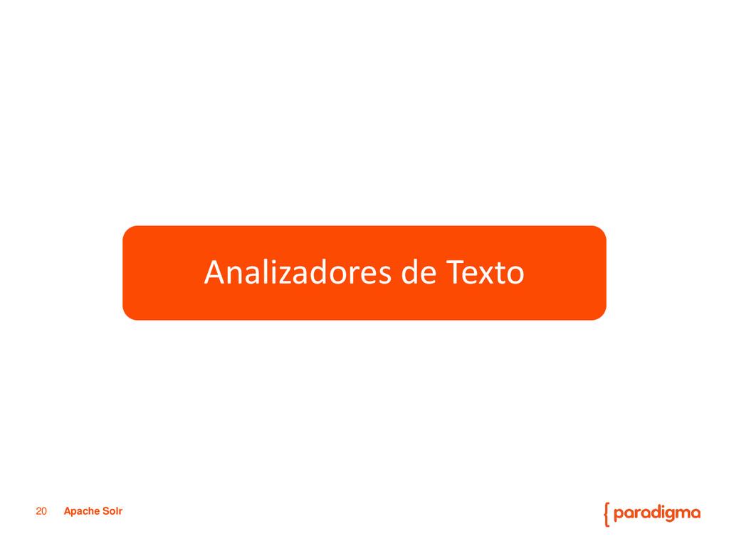 20 Apache Solr Paradigma Tecnológico Servicios ...